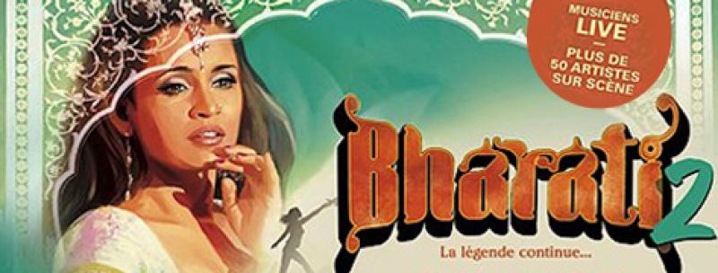 Bharati 2 la légende continue