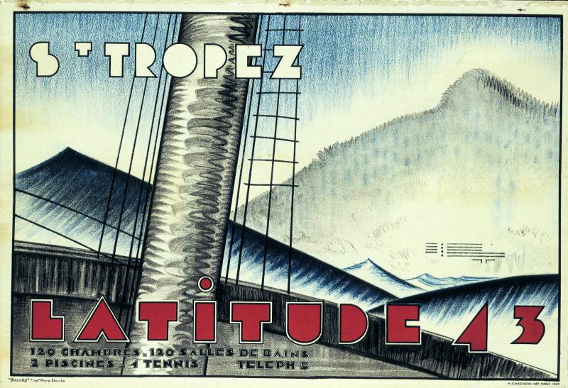 1930-1932. Hôtel Latitude 43, Saint-Tropez, affiche publicitaire, 1932, imprimerie Chachouin