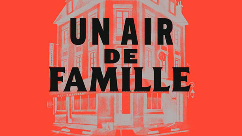 Un Air de Famille au Théâtre de la porte Saint Martin