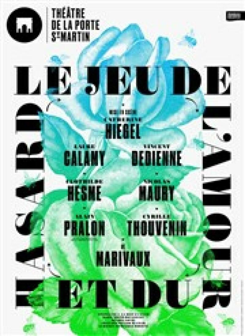 Le Jeu de l'amour et du hasard - Théâtre de la Porte Saint-Martin