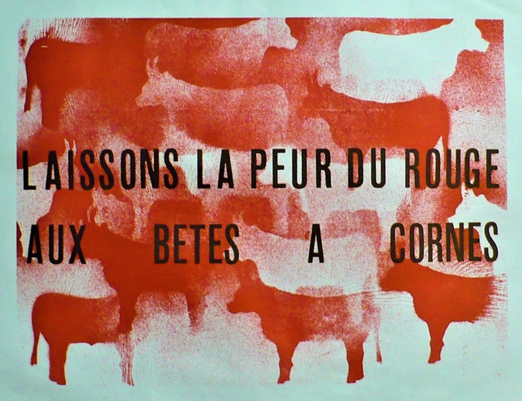 MAI 68 Laissons la peur du rouge aux bêtes à cornes. impression en lithographie. Affiche attribuée à Bernard Rancillac LIBRAIRIE MICHAEL SEKSIK