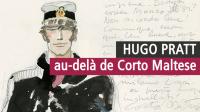 Hugo Pratt, Musée des Confluences