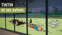 Tintin et les avions, Musée Aéroscopia