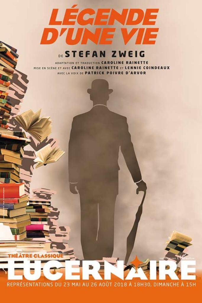 Affiche Légende d'une vie de Stefan Zweig au Théâtre du Lucernaire