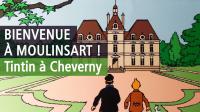 Tintin, les secrets de Moulinsart, Château de Cheverny