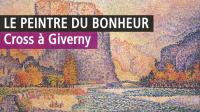 Henri-Edmond Cross, Musée des Impressionnismes de Giverny