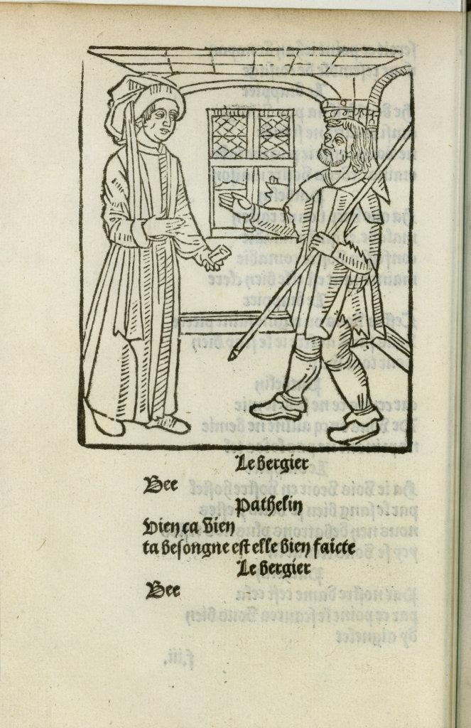 Le Farce de maistre Pathelin, Nicolas Ferrial dit Triboulet (?), éd. Paris, Pierre Levet, 1489-1490, Paris, BnF, Réserve des livres rares de la Bibliothèque nationale de France