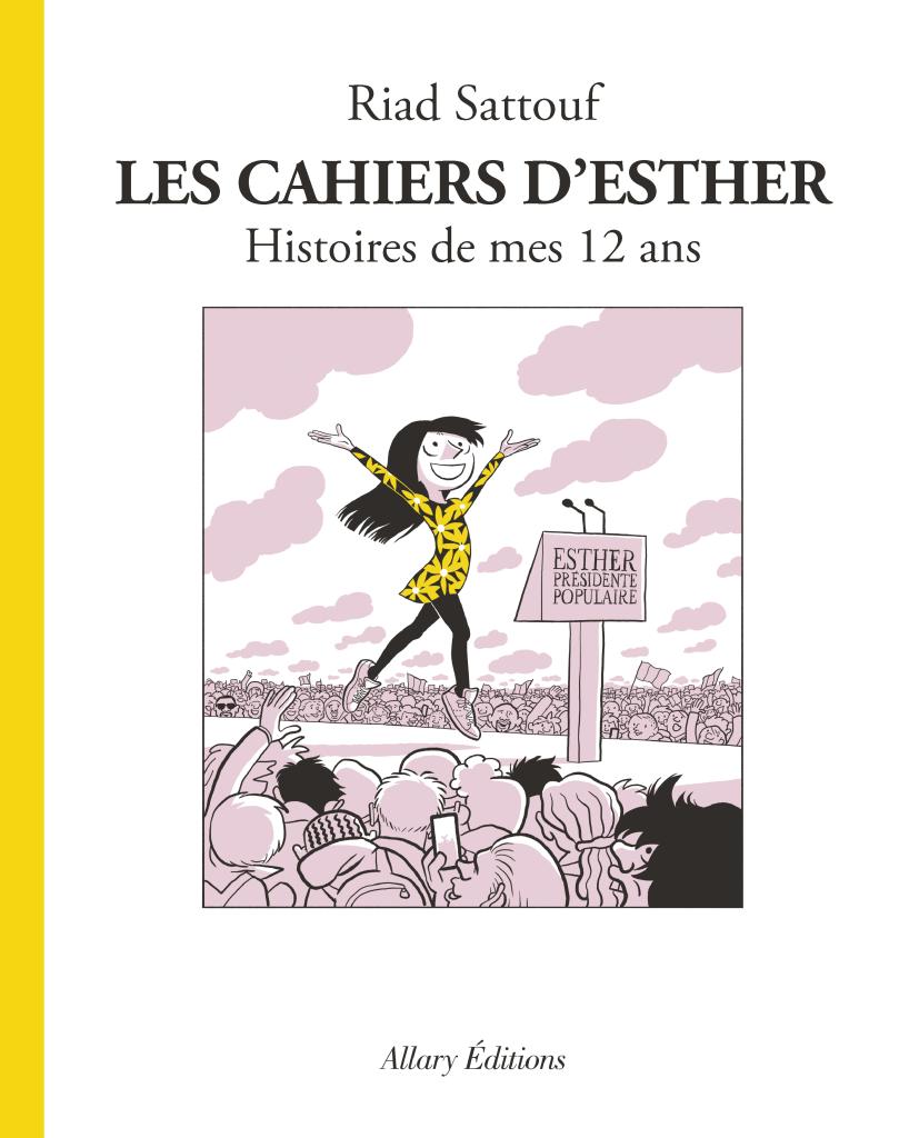 Les Cahiers d'Esther, Histoires de mes 12 ans