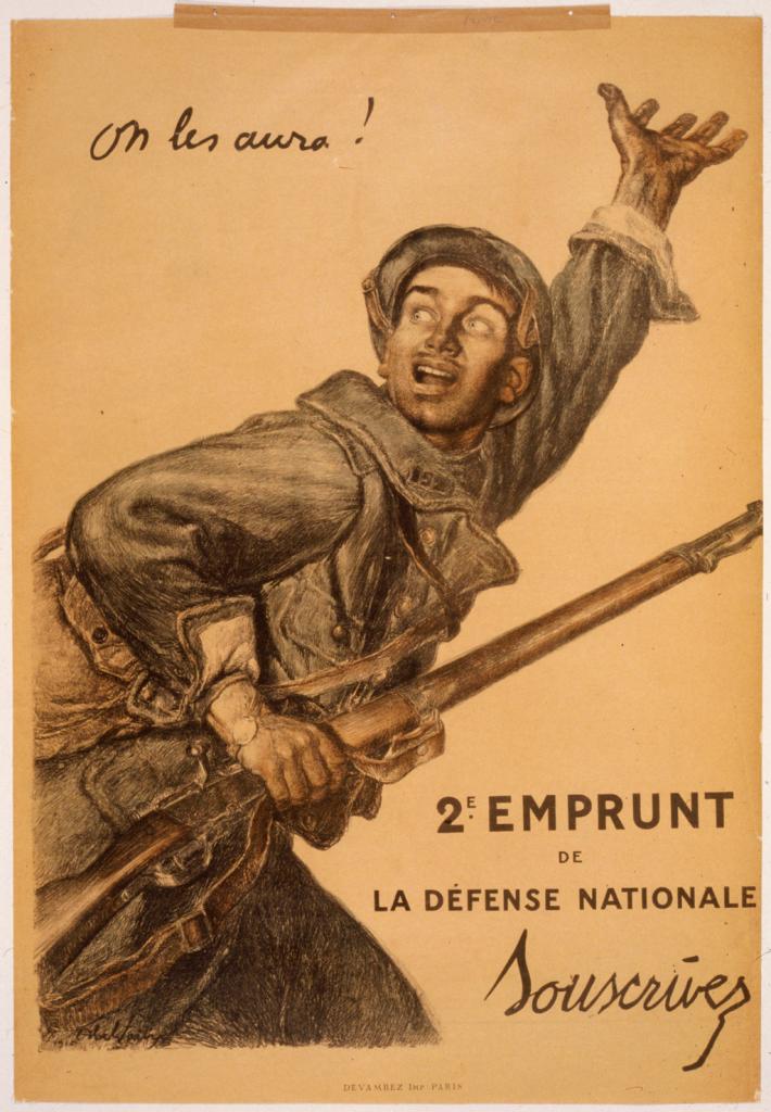 """Affiche de propagande : """"On les aura"""""""
