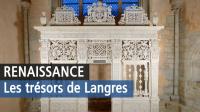 Renaissance, Musée d'art et d'histoire de Langres