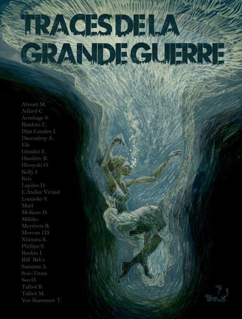 Couverture - Bande dessinée Traces de la Grande Guerre, ce qu'il en reste - Collectif On A Marché Sur La Bulle