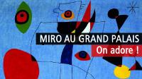 Joan Miró - Grand Palais
