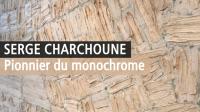 Serge Charchoune, Monochromes - Galerie Le Minotaure